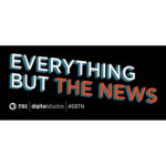 Everything But the News | PBS Digital Studios | #EBTN