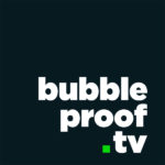 bubble proof .tv